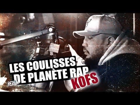 Youtube: Kofs – Les coulisses de Planète Rap #6