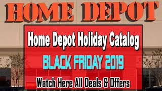 Black Friday Deals 2019 Preview - Home Depot Holiday Catalog Ad Scans 2019