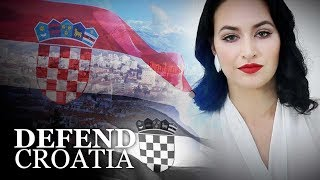 Defend Croatia: Mainstream Media Smears Patriotic Nation