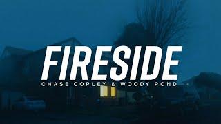 Chase Copley & Woody Pond - Fireside (Lyrics)