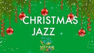 Christmas Jazz & Christmas Jazz Songs: Best of Christmas Jazz Music with Christmas Jazz Playlist