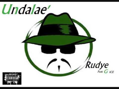 RUDYE Feat G Ice   UNDALAE (2017)