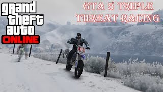 Grand Theft Auto 5 - Triple Threat Racing! (GTA 5 Funny And Random Moments)
