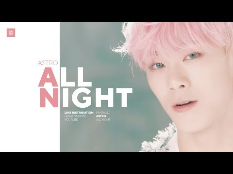 ASTRO - All Night Line Distribution (Color Coded) | 아스트로 - 전화해
