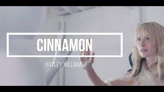 Hayley Williams - Cinnamon Lyrics