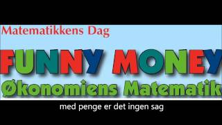 Funny Funny Money matematikkens dag 2013