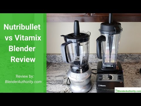 Nutribullet vs Vitamix Comparison