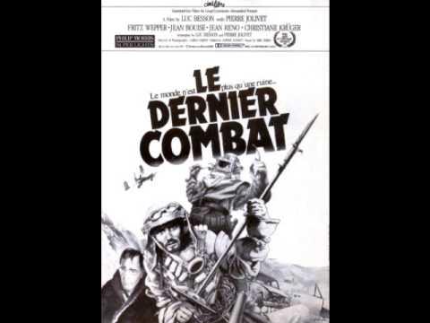 le dernier combat ( theme ) eric serra  1983