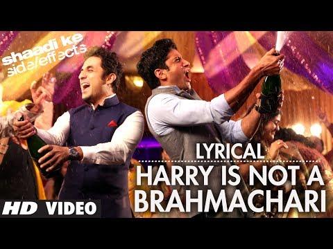 Shaadi Ke Side Effects Lyric Video Harry Is Not A Brahmachari   Jazzy B   Farhan Akhtar, Vir Das