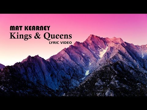 Mat Kearney - Kings & Queens (LYRIC VIDEO)