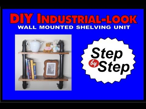 D.I.Y. Industrial-Look PVC Wall Mounted Shelving Unit: Step-By-Step