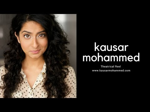 Kausar Mohammed Theatrical Reel