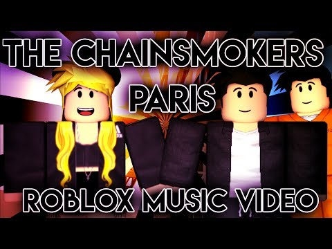 The Chainsmokers - Paris Roblox Music Video
