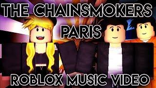 The Chainsmokers - Paris| Roblox Music Video