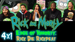 Rick and Morty - 4x1 Edge of Tomorty: Rick Die Rickpeat - Group Reaction