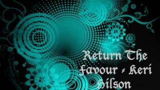 Return The Favour - Keri Hilson (Feat. Timbaland) [Lyrics]