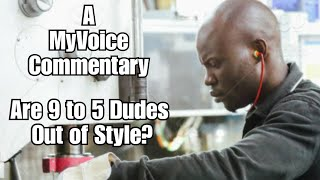 Working Black Men Are Never Out Of Style