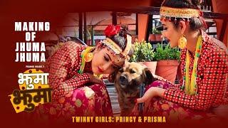 Making of JHUMA JHUMA / Paul shah/Pramod Kharel/twinny girls