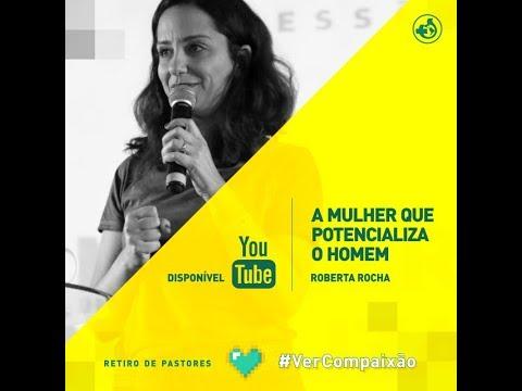 A mulher que preserva o homem - Pra Roberta Rocha