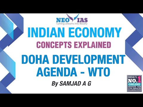 Doha Development Agenda - WTO | External Sector | Indian Economy | Part - 25