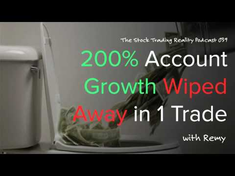 STR 039: 200% Account Growth Wiped Away in 1 Trade (audio only)