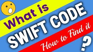 SWIFT CODE explain & How to find Swift code || Swift Code kya hai swift code kaise pata kare