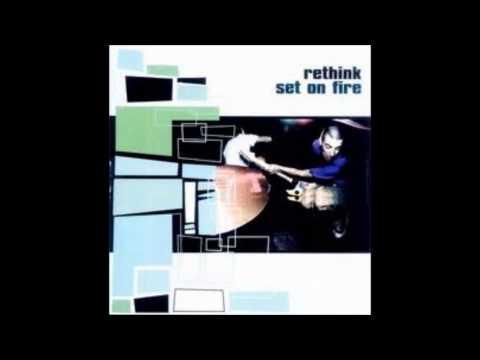 Rethink - Set on Fire (Full Album)