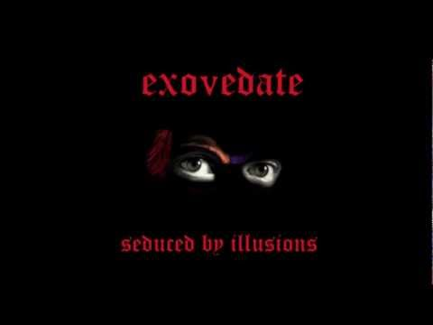 Exovedate - Seduced By Illusions