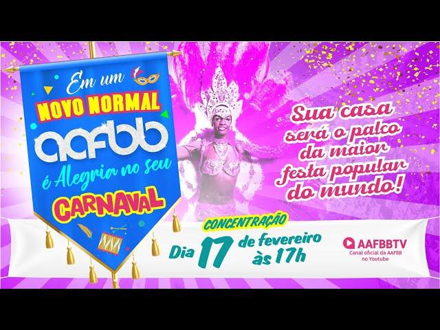 Carnaval 2021 AAFBB | Vem ser feliz com a gente!