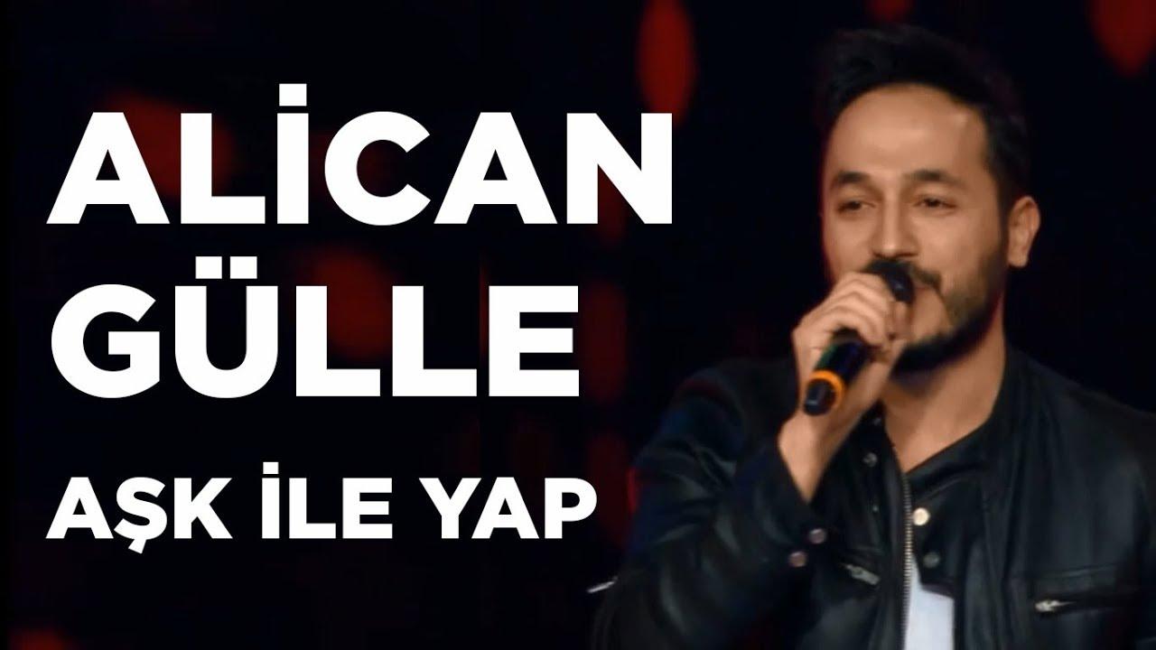 Alican Gülle - Aşk İle Yap / O Ses Türkiye 2. Tur