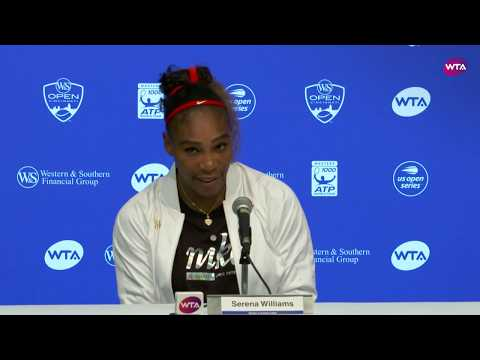 Serena Williams Press Conference  2018 Western & Southern Open Round One