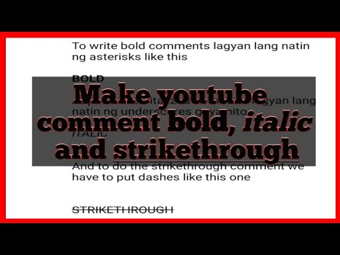 How To Write Bold, Italic, And Strikethrough Comment On Youtube (Tagalog)