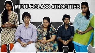Middle class Atrocities || Naduthara Kudumbathin Nadaimurai ||