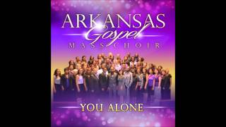 "ARKANSAS GOSPEL MASS CHOIR ministering their new single  ""YOU ALONE"""