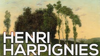 Henri Harpignies: A collection of 115 works (HD)
