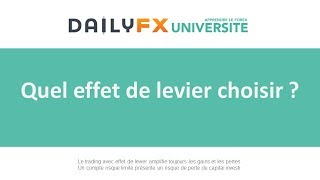 Quel effet de levier choisir sur le Forex ?