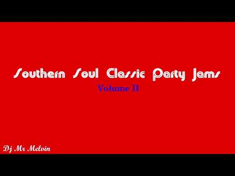 (Southern Soul)Southern Soul Classic Party Jams II by Mr Melvin