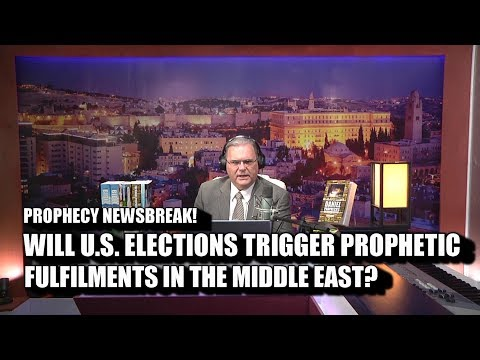 Will US Elections Trigger Prophetic Fulfilments?