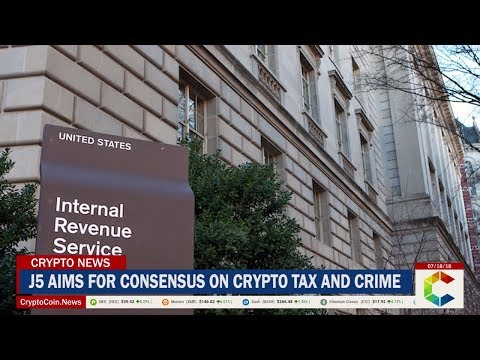 Joint Chiefs of Global Tax Enforcement (J5) Aim For Consensus on Crypto Tax and Crime