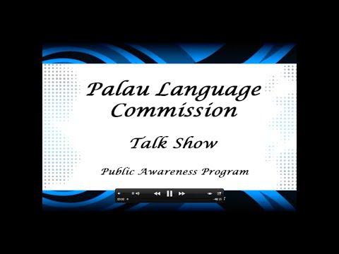 Palau Language Commission Talk Show - Part 1