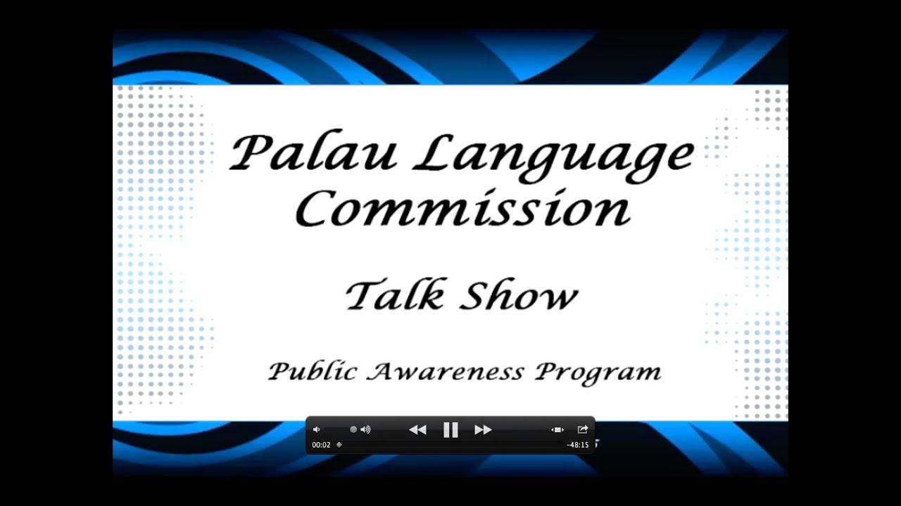 the psychology of speaking a five part series palau language commission talk show part 1