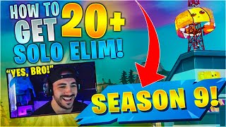 HOW TO GET 20+ ELIM WINS IN SEASON 9! (Fortnite Battle Royale)
