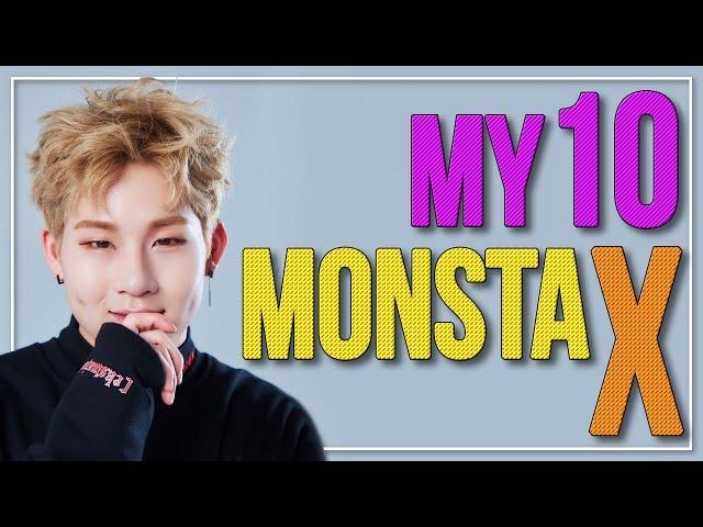 My TOP 10 MONSTA X SONGS | kpop stups' my10