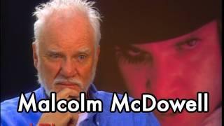 Malcolm McDowell on A CLOCKWORK ORANGE