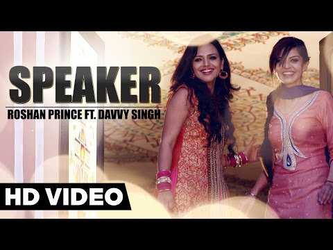 Roshan Prince - Speaker Ft. Davvy Singh   Official Music Video   Yellow Music