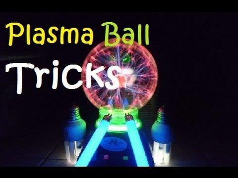 Plasma Ball Tricks