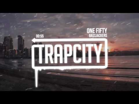 Bassjackers - One Fifty – FREE DOWNLOAD