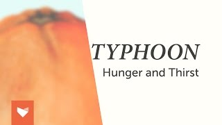 Typhoon - Hunger and Thirst (Full Album)