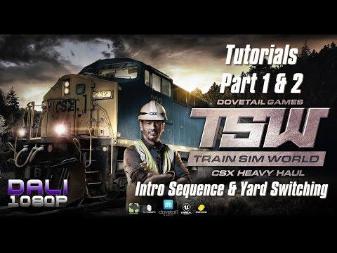 Train Sim World: CSX Heavy Haul - Tutorials Part 1 & 2 - Intro and Yard Switching