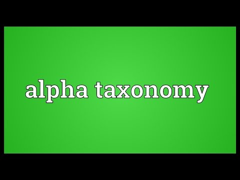 Alpha taxonomy Meaning